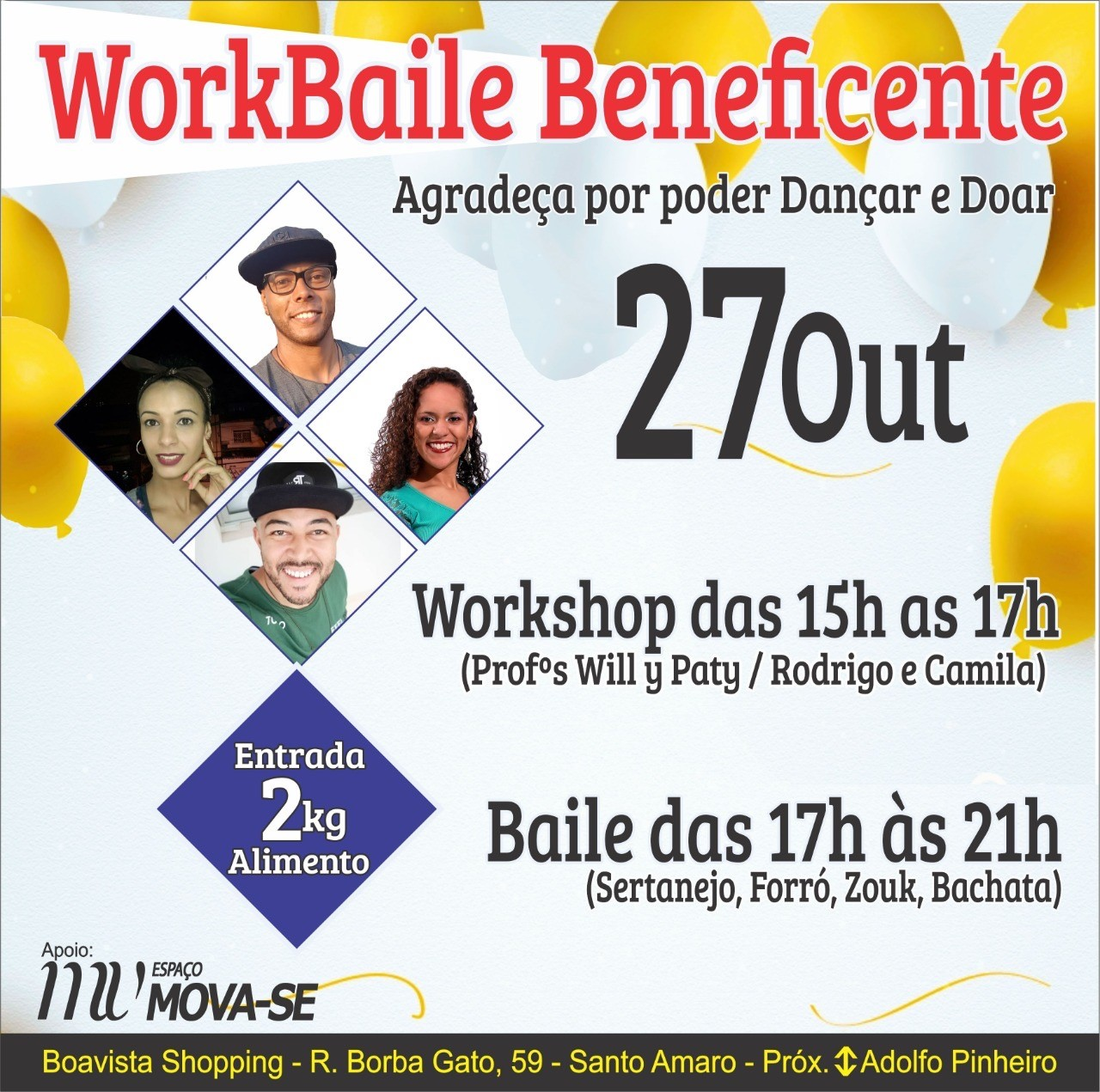 Participe do WorkBaile Beneficente e ajude o Grupo da Sopa!